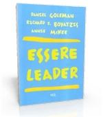 Essere Leader - Daniel Goleman, Richard E. Boyatzis, Annie McKee