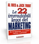 Le 22 leggi immutabili del marketing - Al Ries, Jack Trout