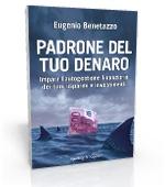 Padrone del tuo denaro - Eugenio Benetazzo